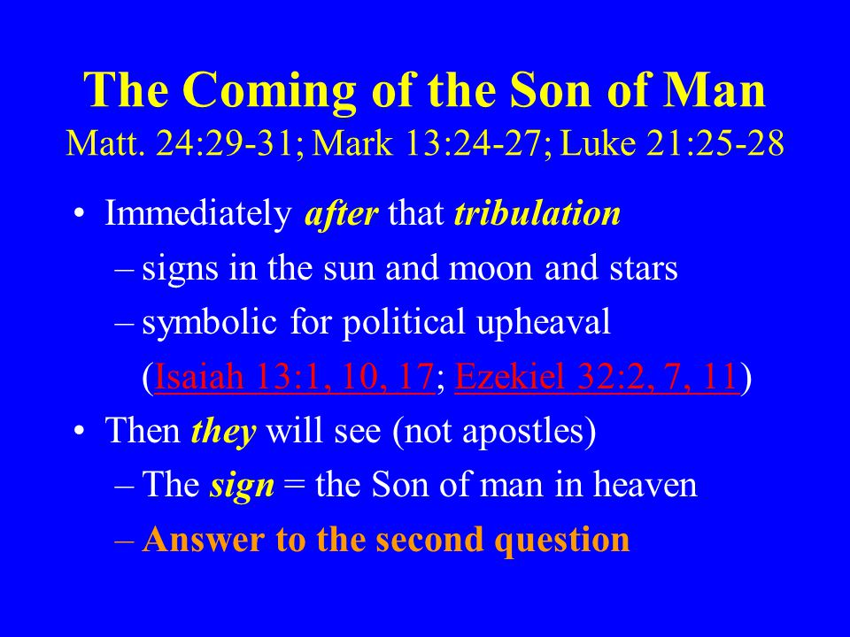 The Coming of the Son of Man Matt