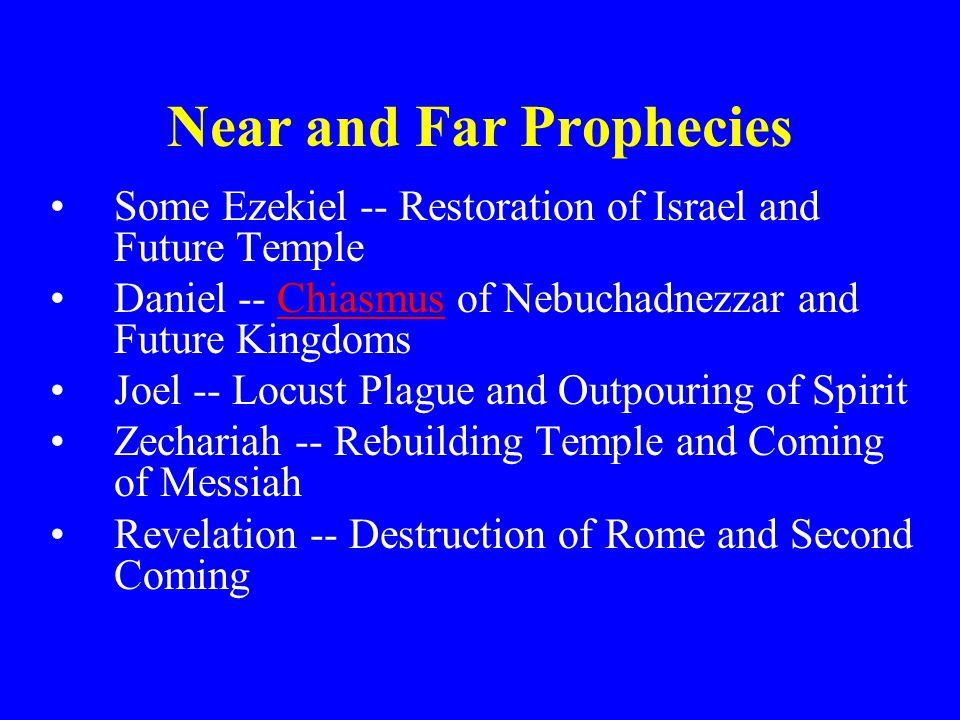 Near and Far Prophecies