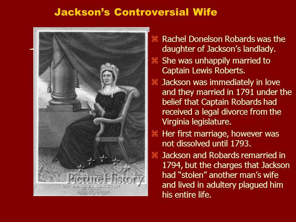 Jackson's Controversial Wife