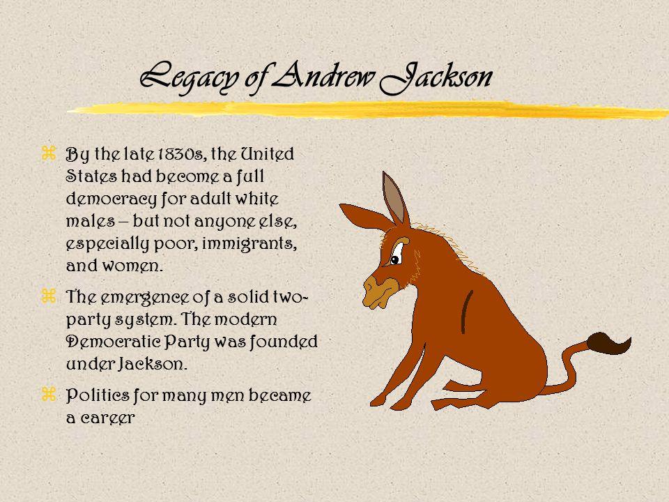 Legacy of Andrew Jackson