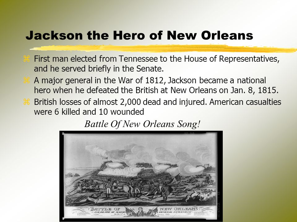 Jackson the Hero of New Orleans