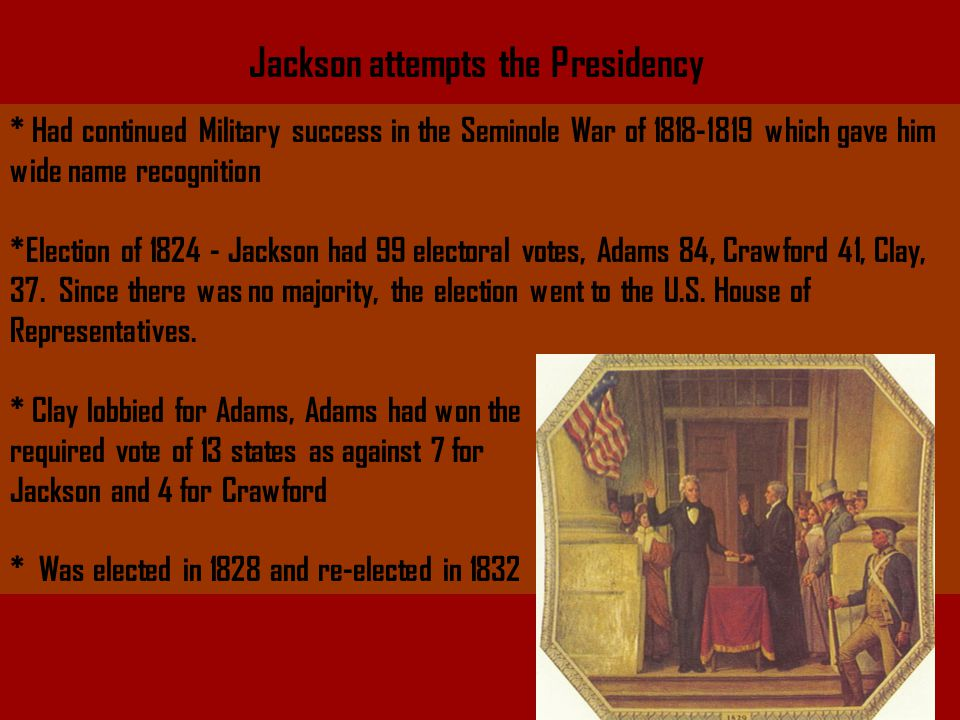 Jackson attempts the Presidency