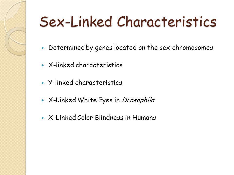 Sex-Linked Characteristics