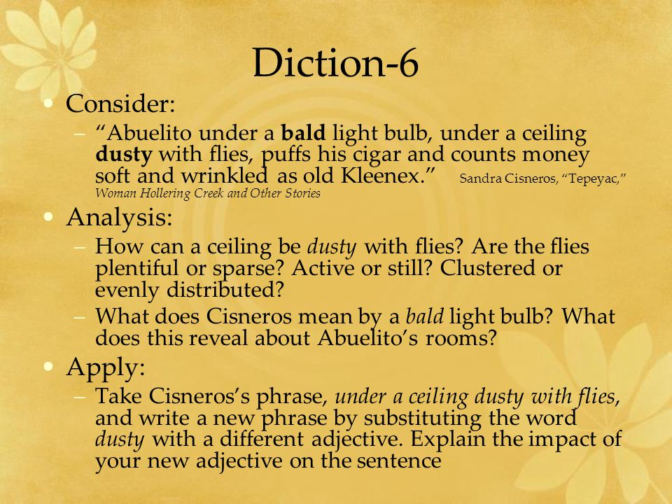 Diction-6 Consider: Analysis: Apply: