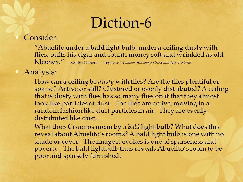Diction-6 Consider: Analysis: