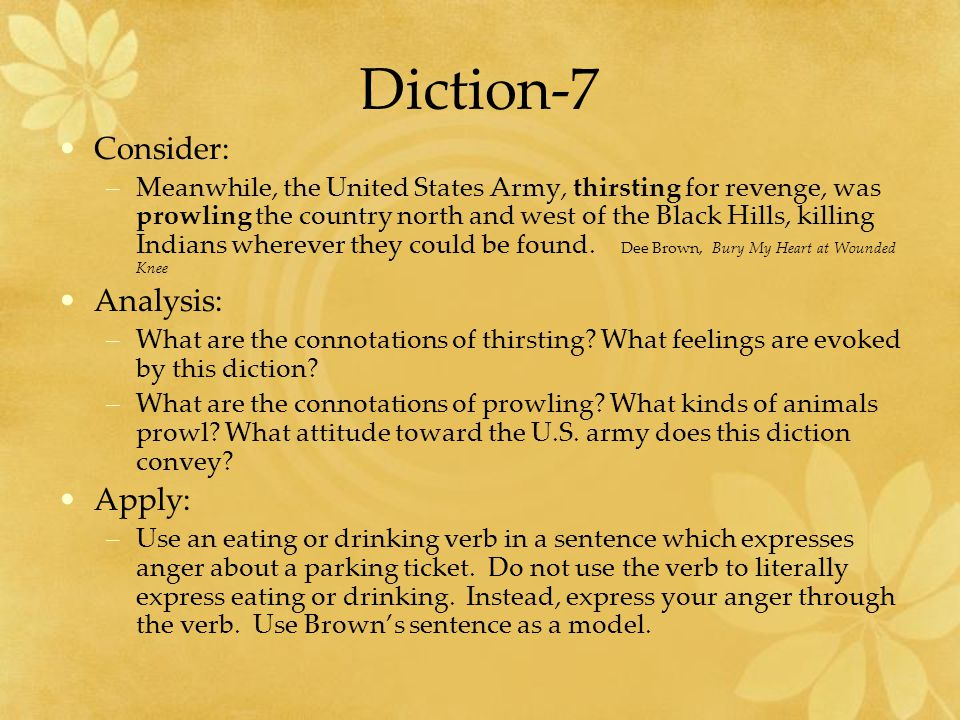 Diction-7 Consider: Analysis: Apply: