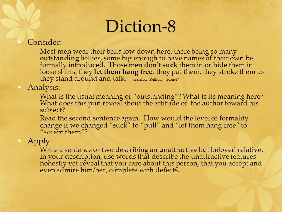 Diction-8 Consider: Analysis: Apply: