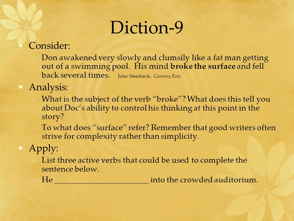 Diction-9 Consider: Analysis: Apply: