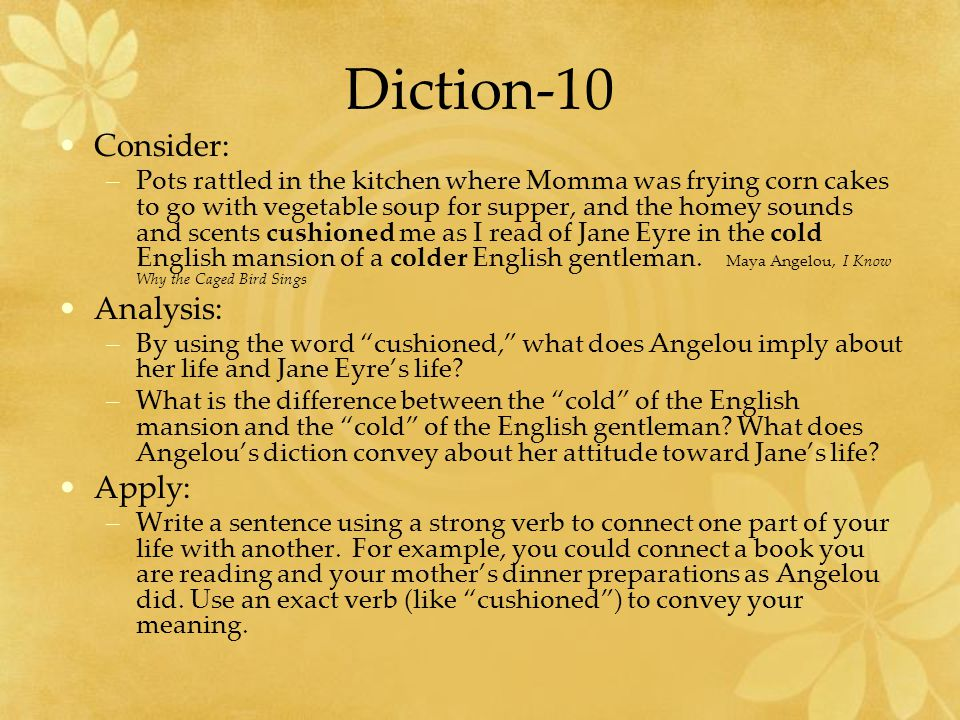 Diction-10 Consider: Analysis: Apply: