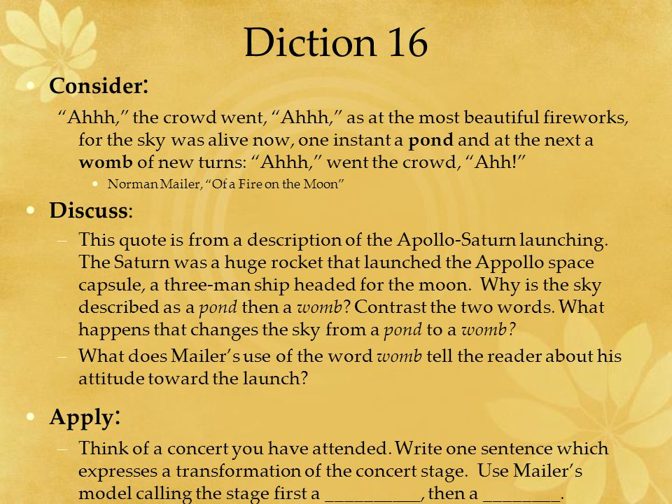 Diction 16 Consider: Discuss: Apply: