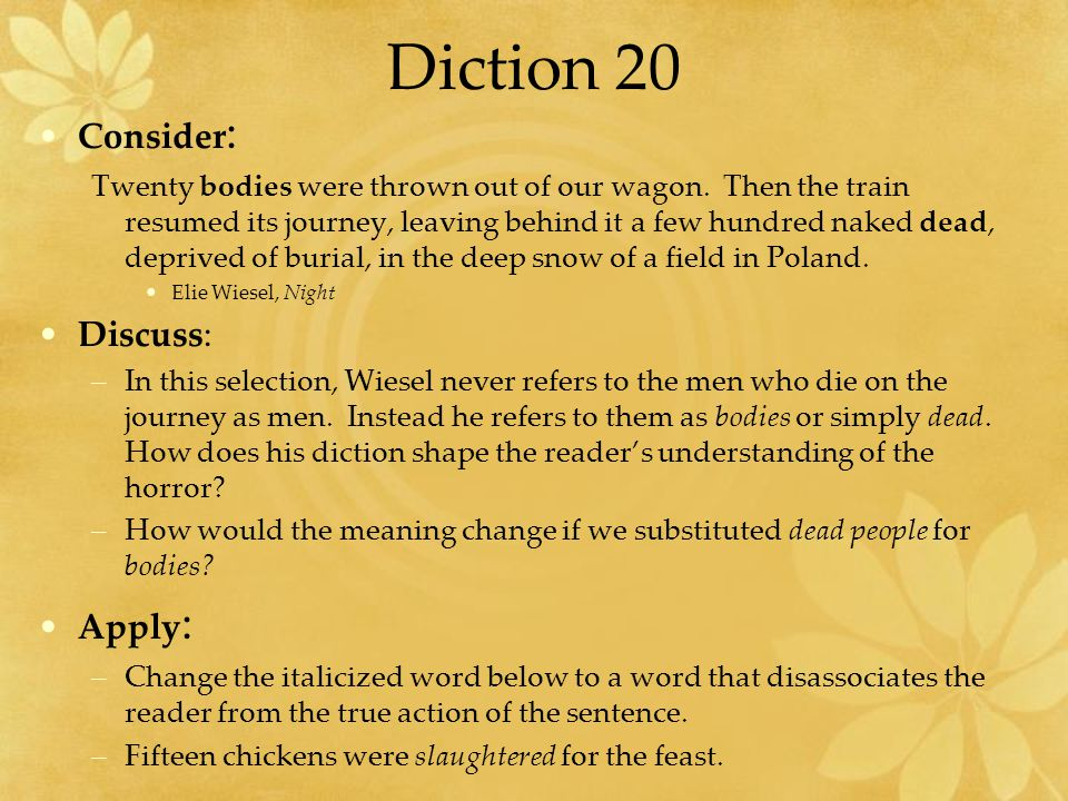 Diction 20 Consider: Discuss: Apply:
