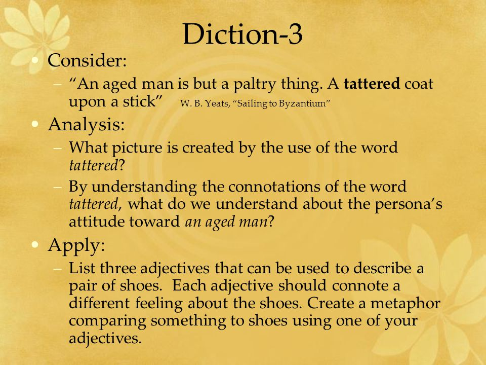 Diction-3 Consider: Analysis: Apply: