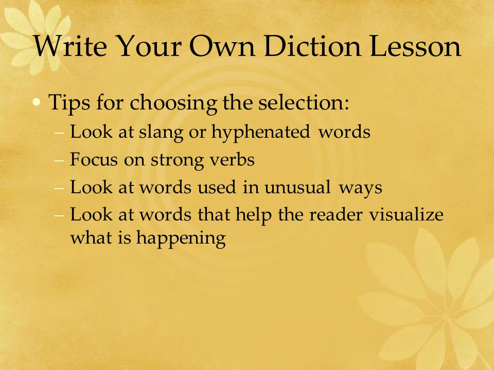 Write Your Own Diction Lesson