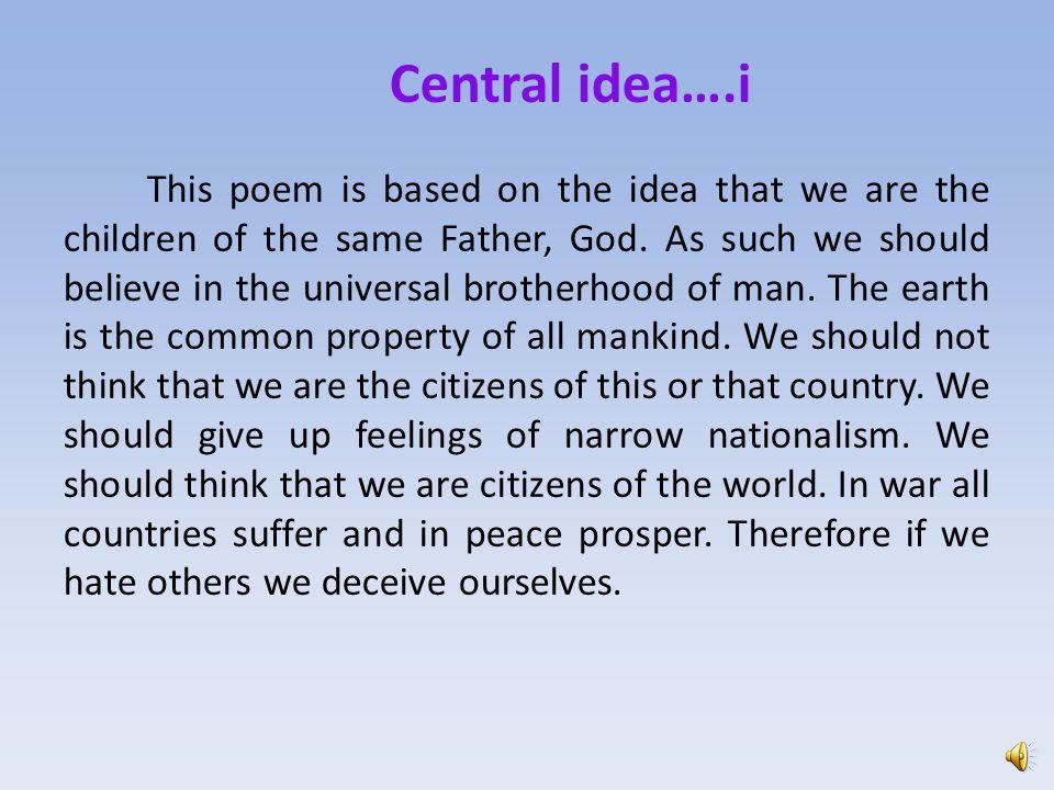Central idea….i