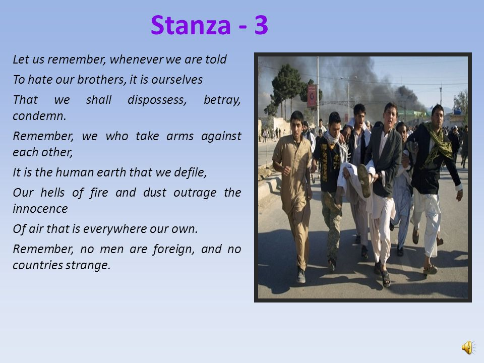 Stanza - 3 Let us remember, whenever we are told