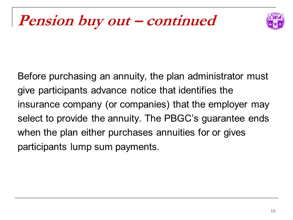 Pension buy out – continued