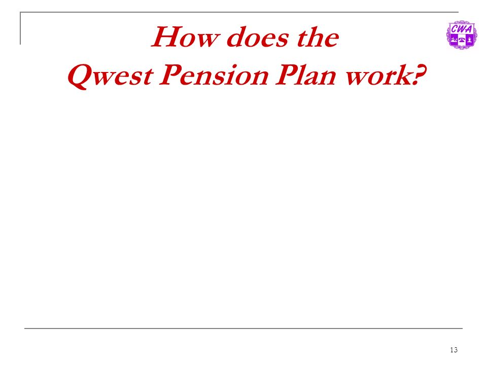 How does the Qwest Pension Plan work
