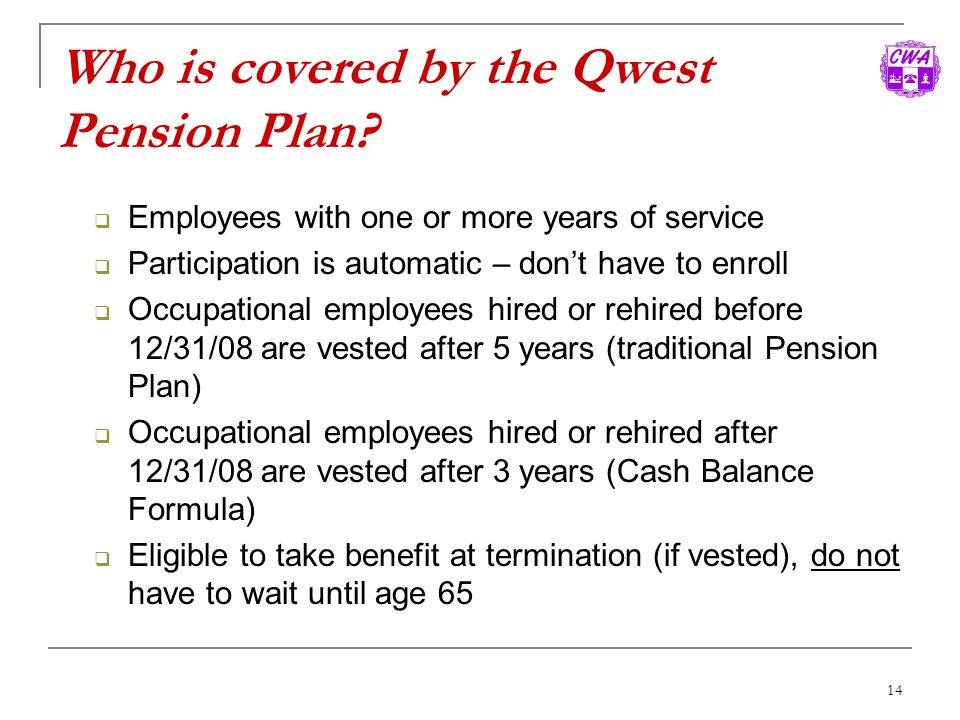 Who is covered by the Qwest Pension Plan