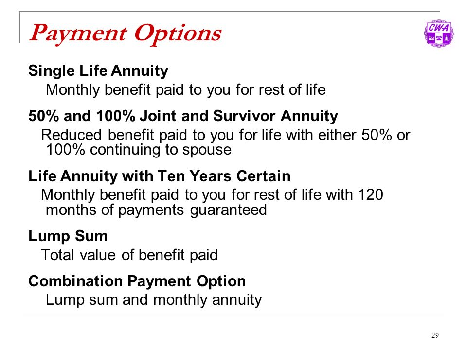 Payment Options Single Life Annuity