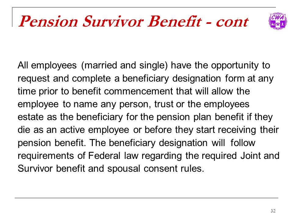 Pension Survivor Benefit - cont