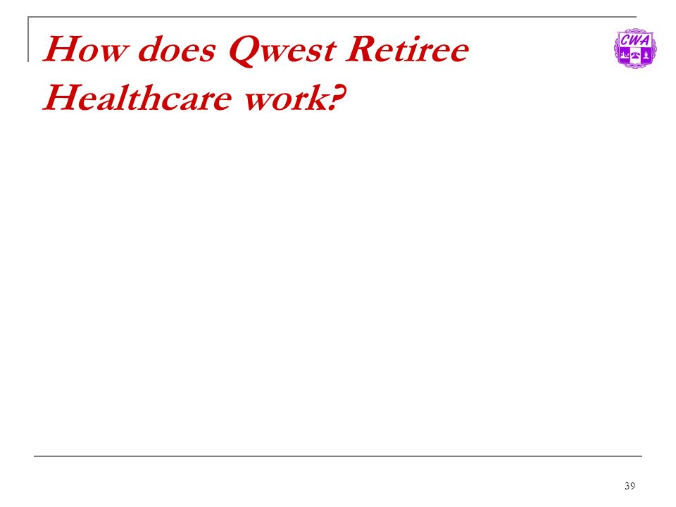 How does Qwest Retiree Healthcare work