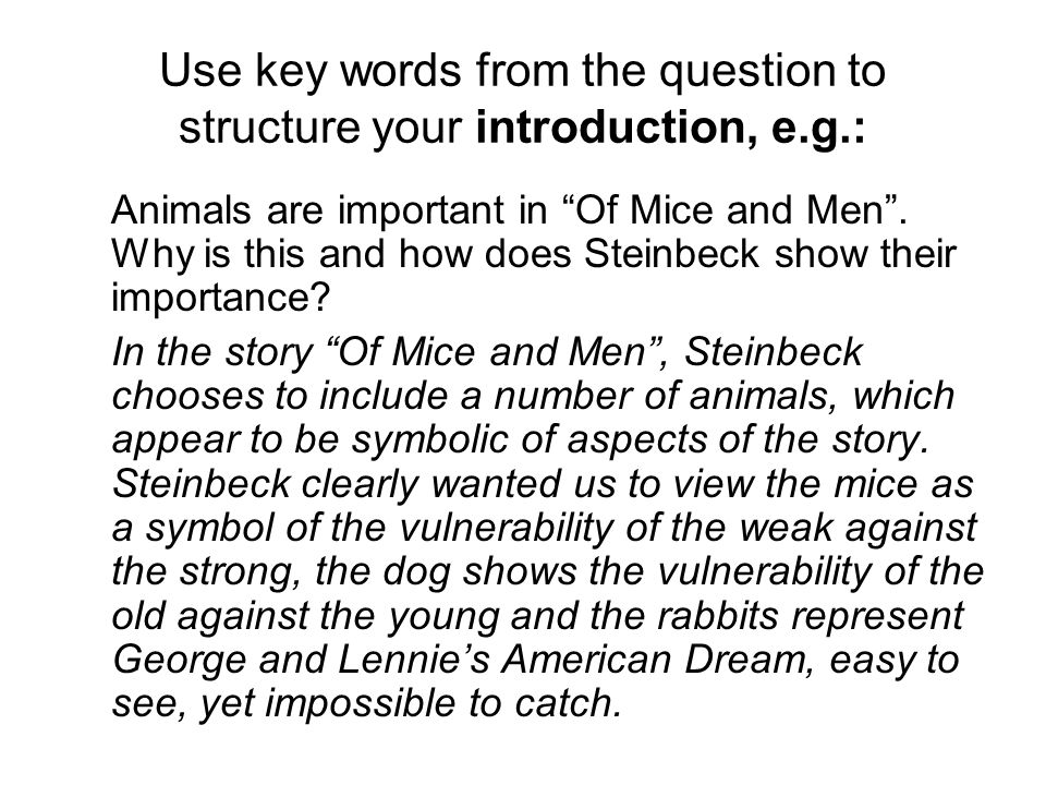 Use key words from the question to structure your introduction, e.g.:
