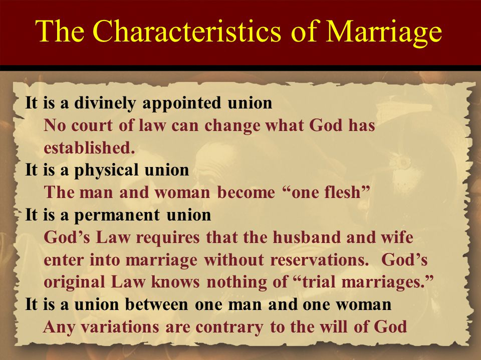 The Characteristics of Marriage