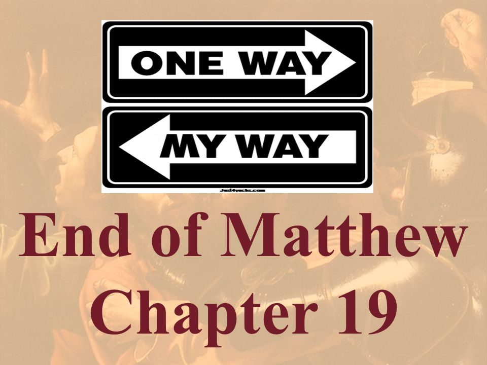End of Matthew Chapter 19