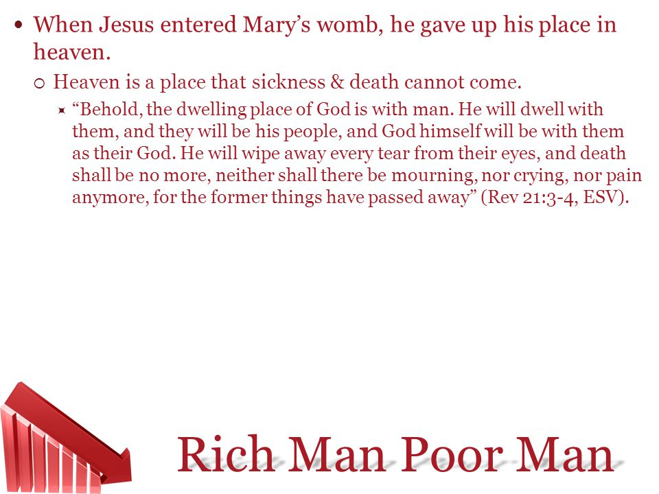 When Jesus entered Mary's womb, he gave up his place in heaven.
