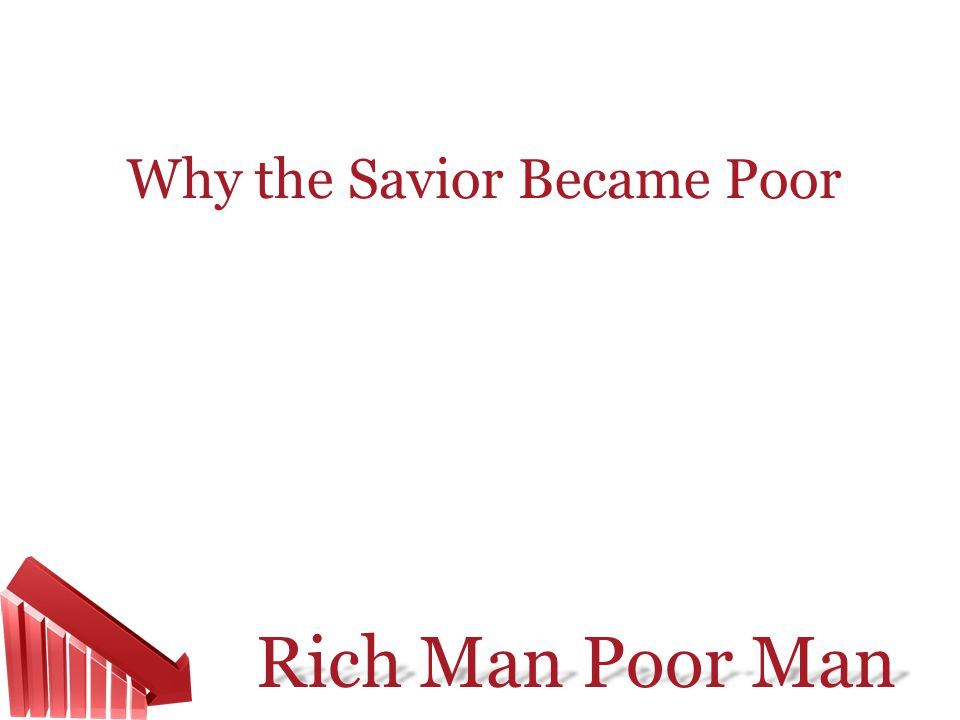 Why the Savior Became Poor