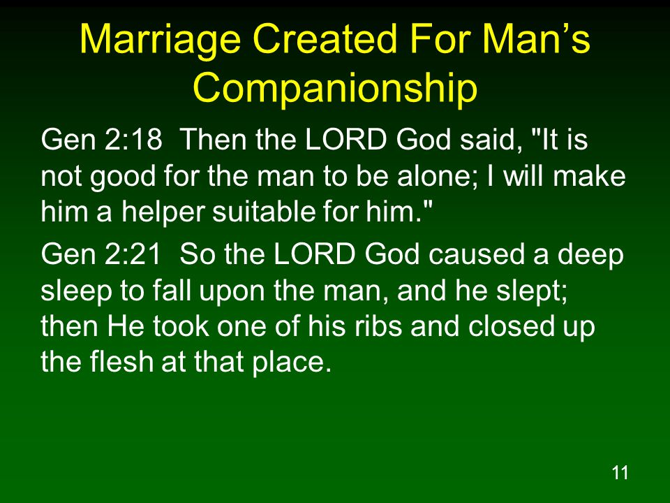 Marriage Created For Man's Companionship