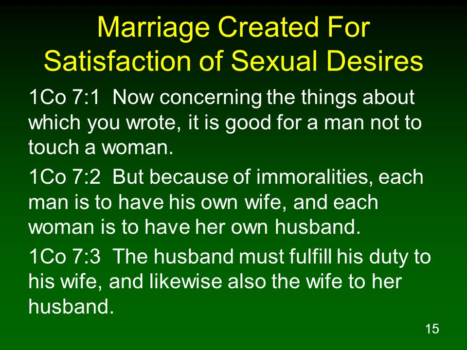 Marriage Created For Satisfaction of Sexual Desires