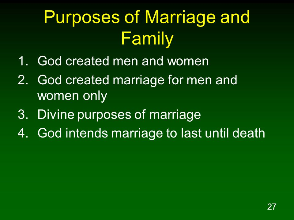 Purposes of Marriage and Family