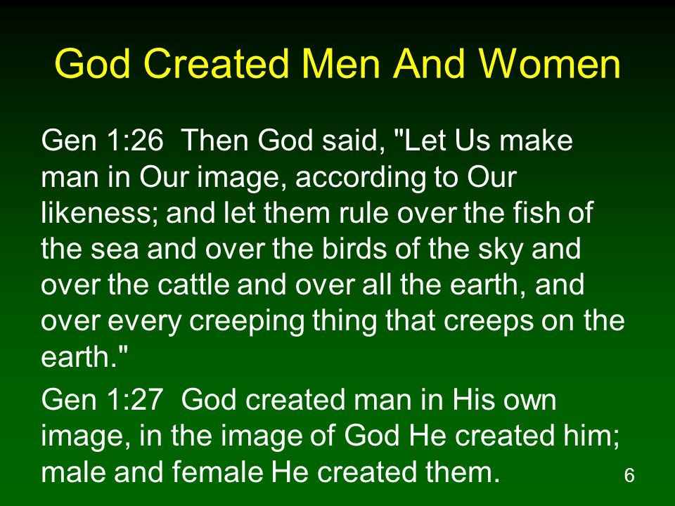 God Created Men And Women