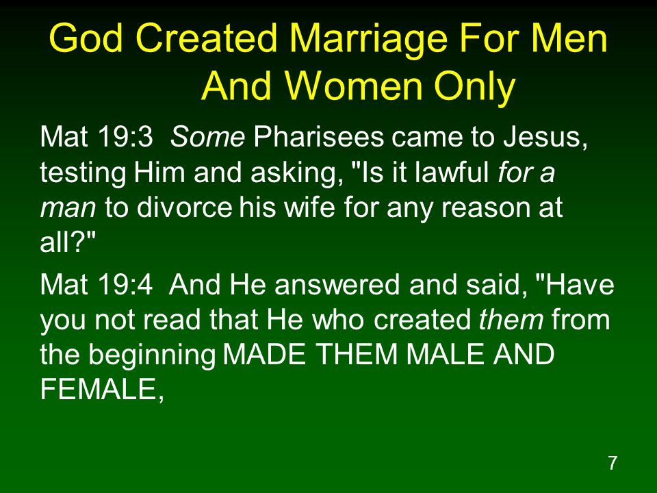 God Created Marriage For Men And Women Only