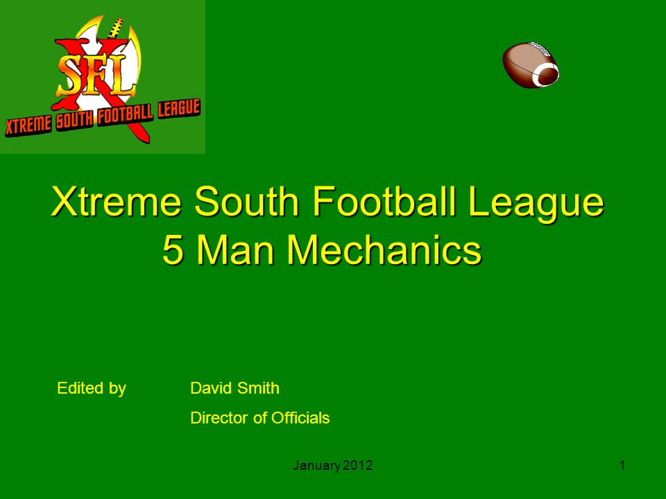 Xtreme South Football League 5 Man Mechanics