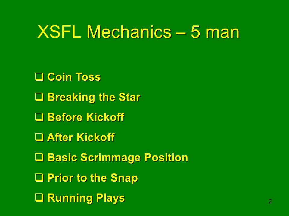 XSFL Mechanics – 5 man Coin Toss Breaking the Star Before Kickoff