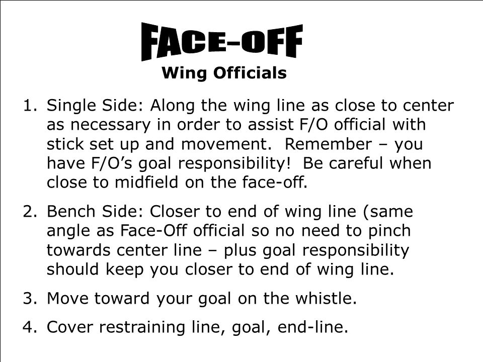 FACE-OFF Wing Officials