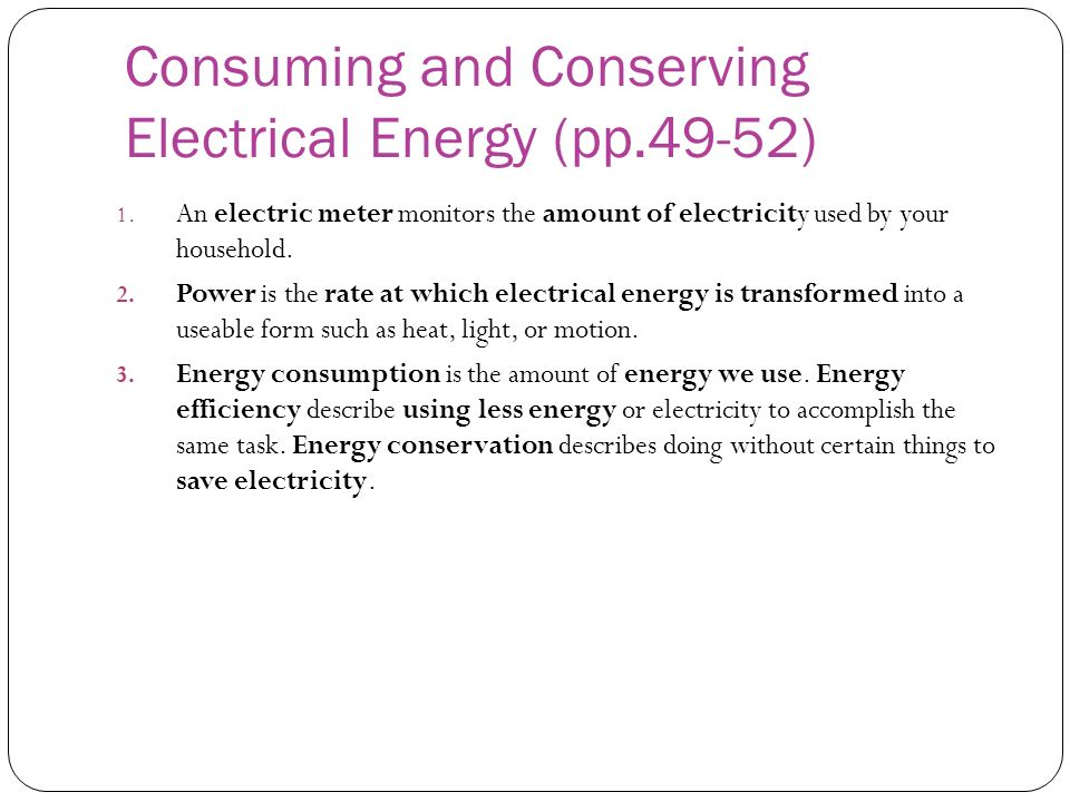 Consuming and Conserving Electrical Energy (pp.49-52)