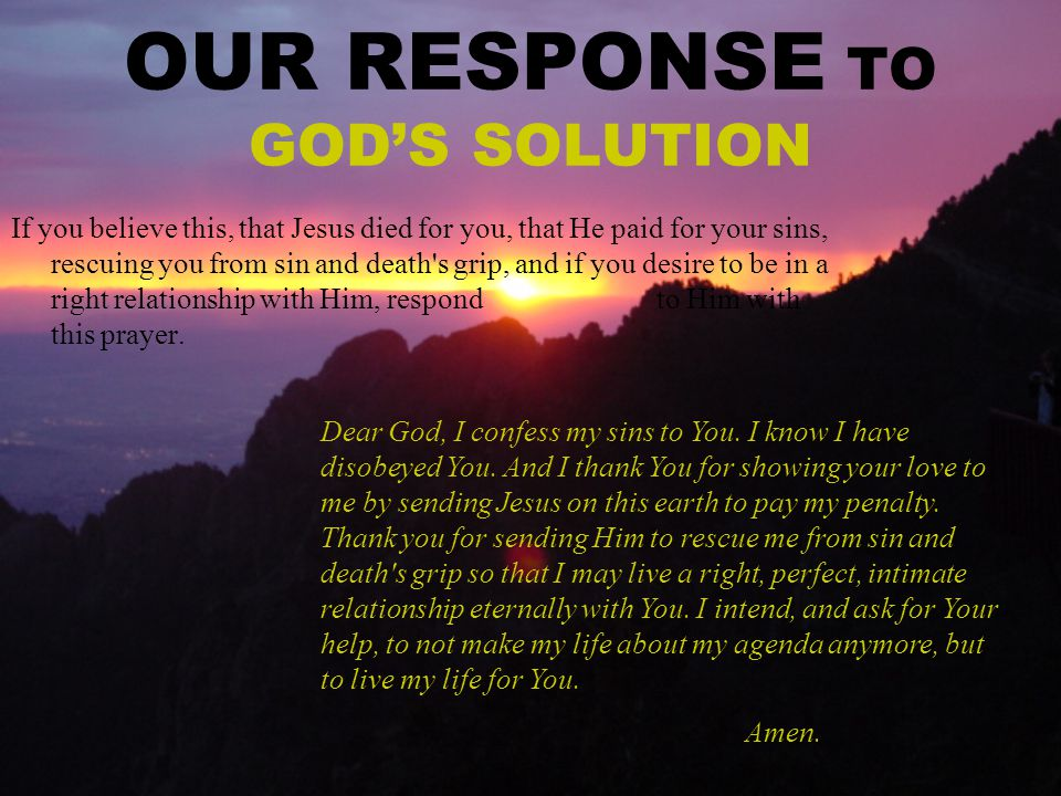 OUR RESPONSE TO GOD'S SOLUTION