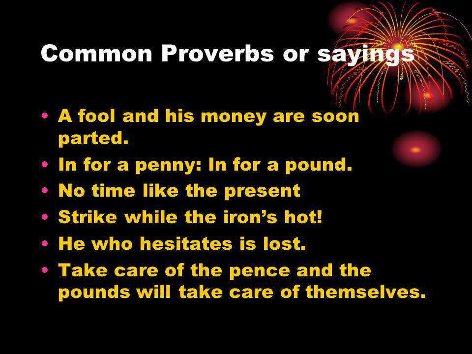 Common Proverbs or sayings
