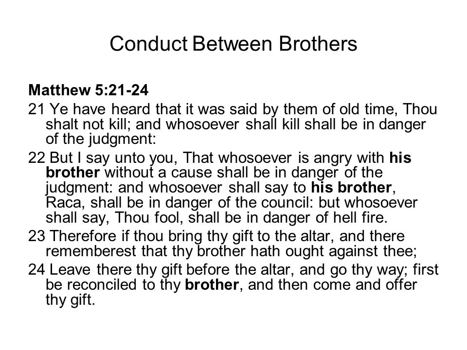 Conduct Between Brothers