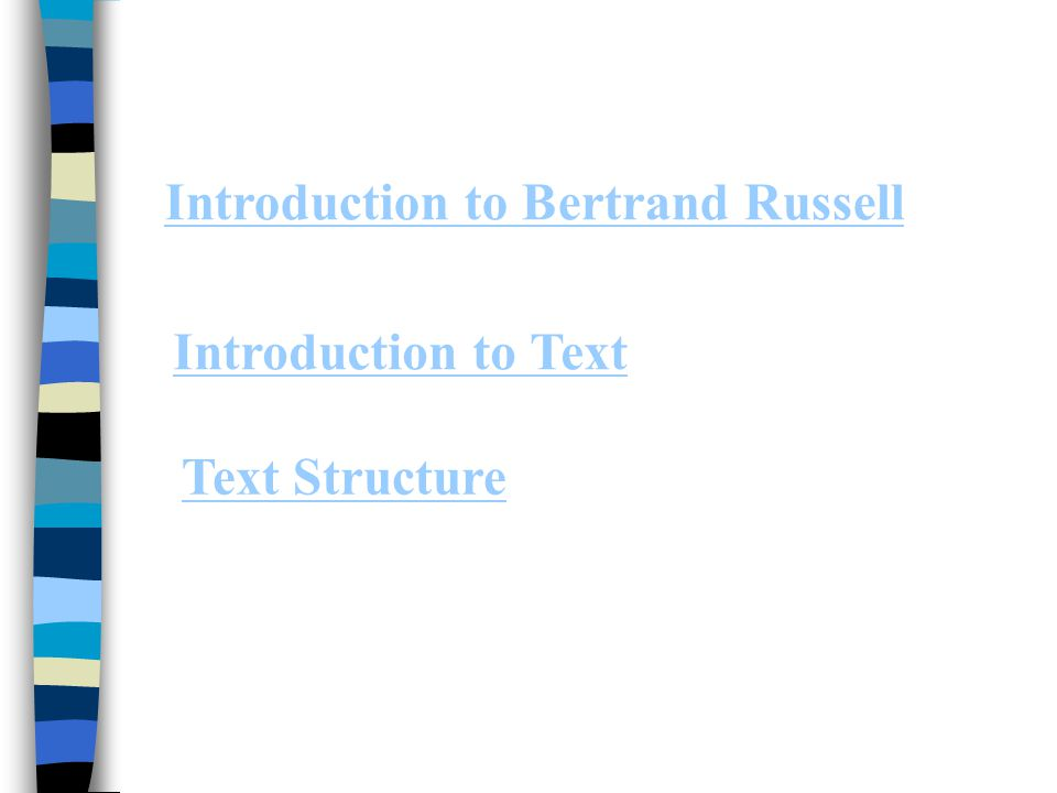 Introduction to Bertrand Russell