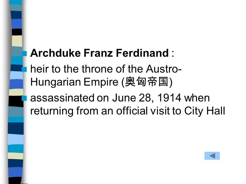 Archduke Franz Ferdinand :