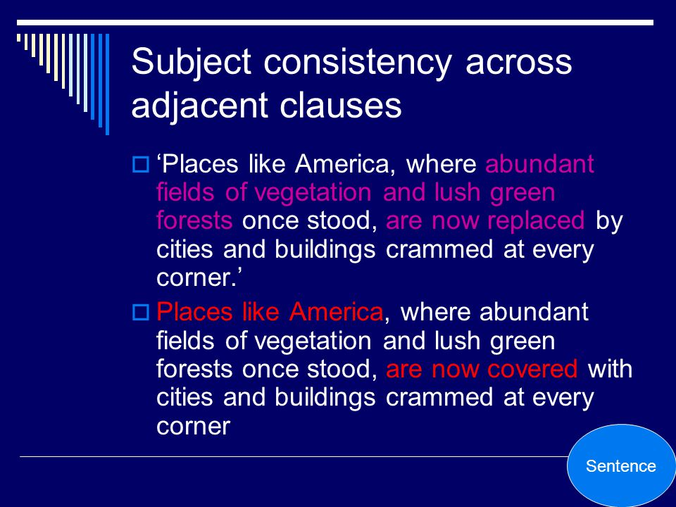 Subject consistency across adjacent clauses