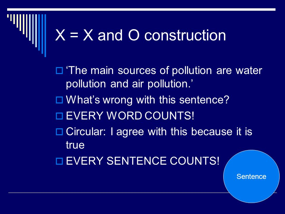 X = X and O construction 'The main sources of pollution are water pollution and air pollution.' What's wrong with this sentence