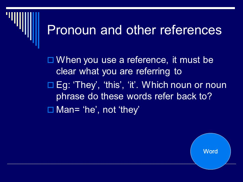 Pronoun and other references