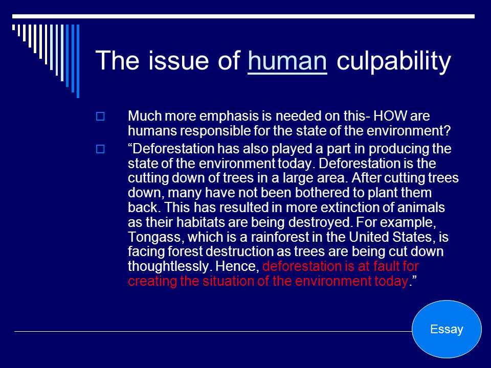 The issue of human culpability
