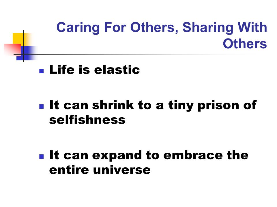 Caring For Others, Sharing With Others