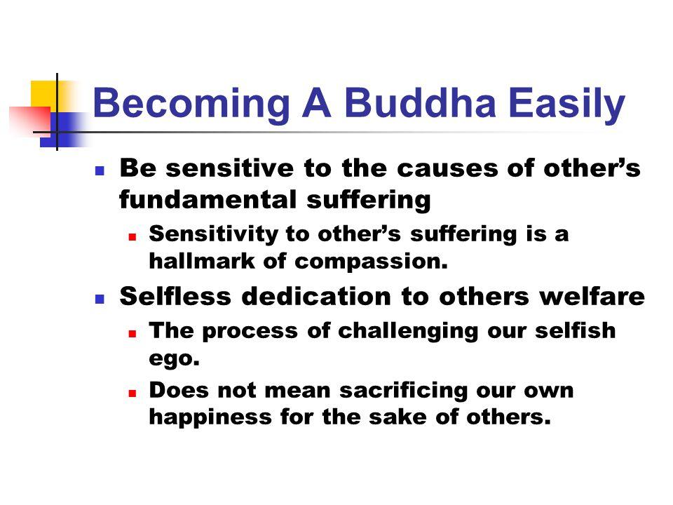 Becoming A Buddha Easily